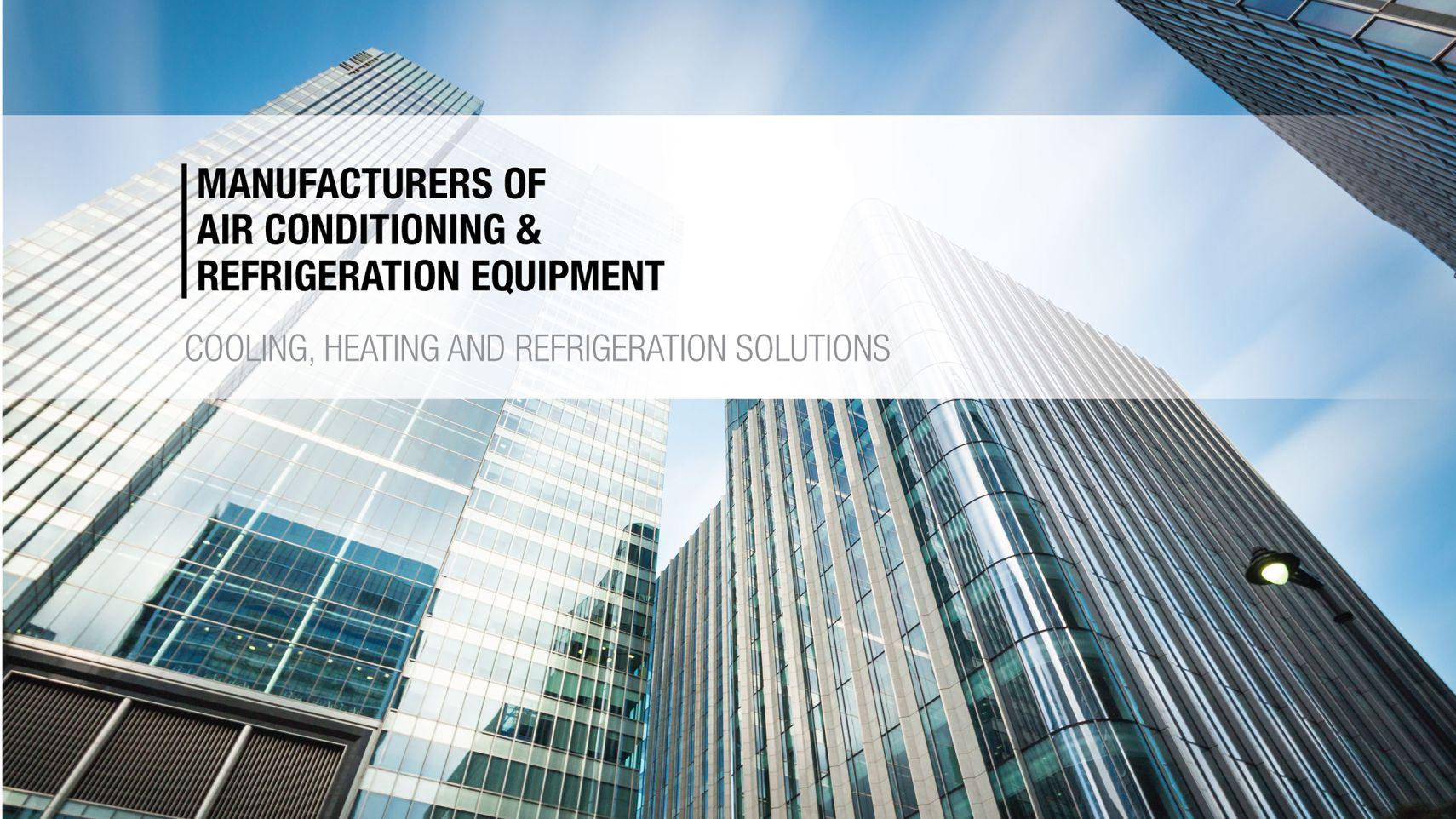 manufacturers of air conditioning and refrigeration equipment